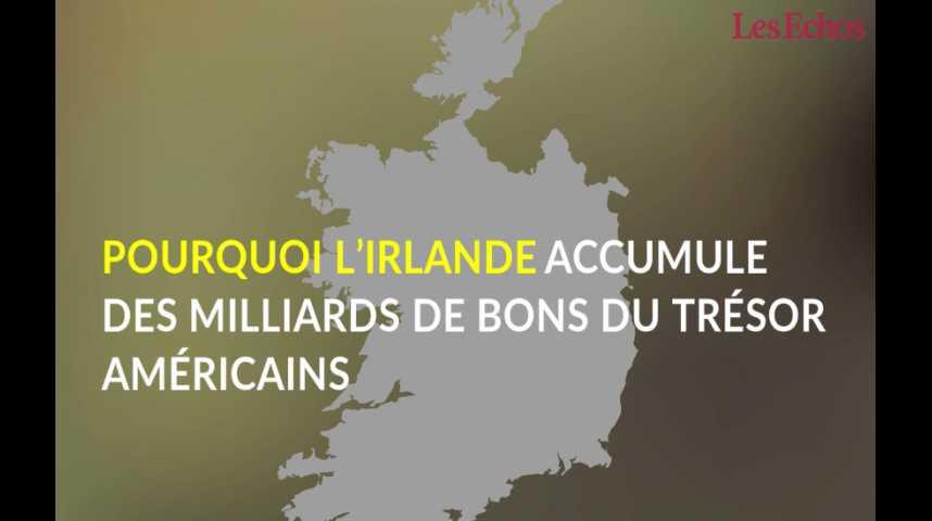 Illustration pour la vidéo Pourquoi l'Irlande accumule des milliards de bons du Trésor américain
