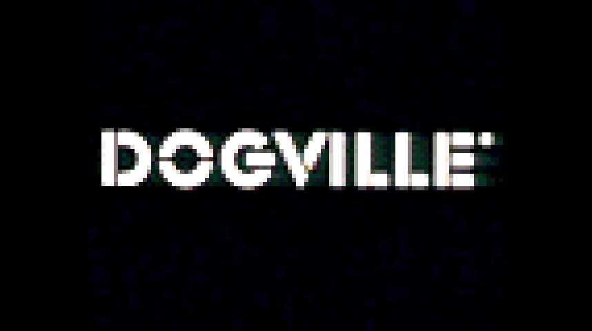 Dogville - Teaser 2 - VF - (2003)