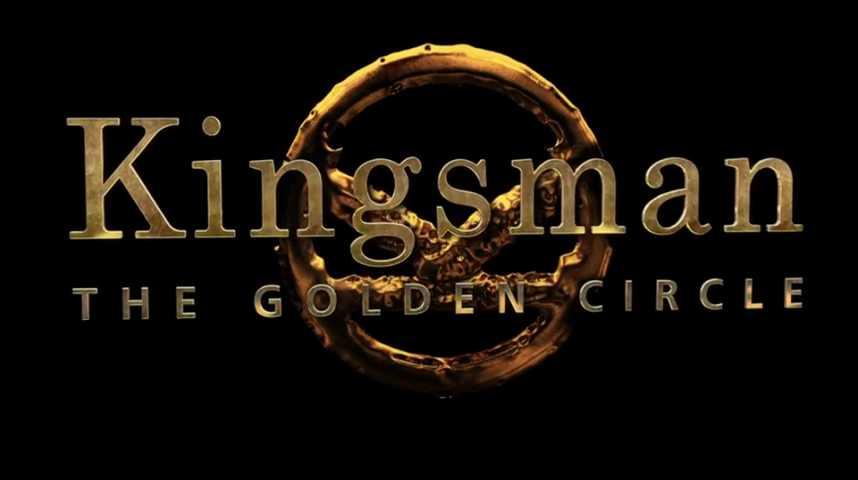 Kingsman : Le Cercle d'or - Teaser 9 - VO - (2017)