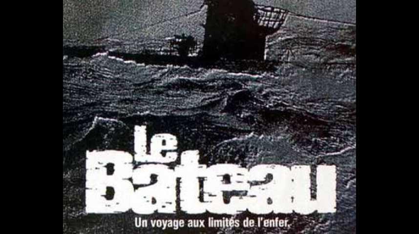 Le Bateau - bande annonce - VO - (1982)
