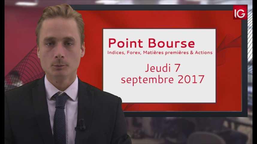 Illustration pour la vidéo Point Bourse IG du 07.09.2017