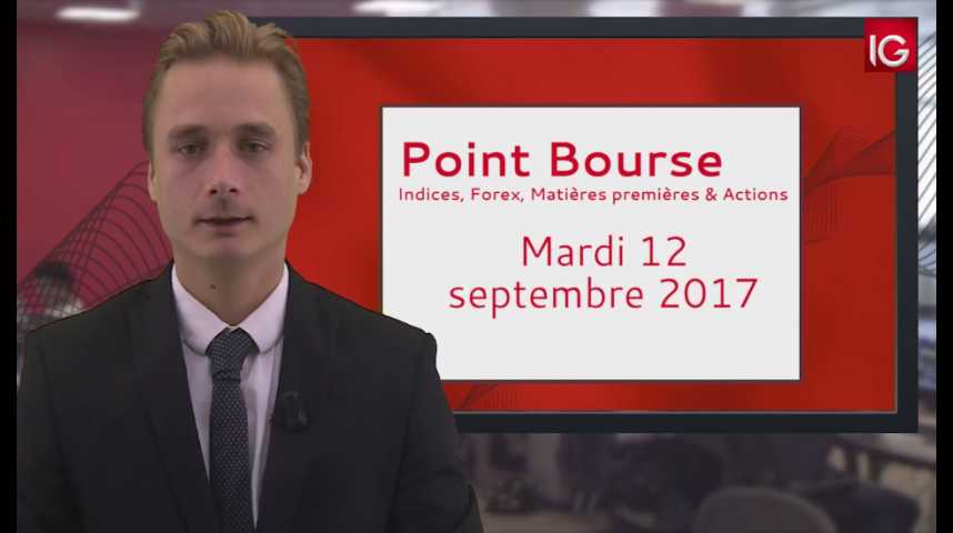 Illustration pour la vidéo Point Bourse IG du 12.09.2017