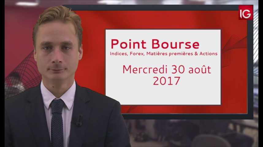 Illustration pour la vidéo Point Bourse IG du 30 08 2017