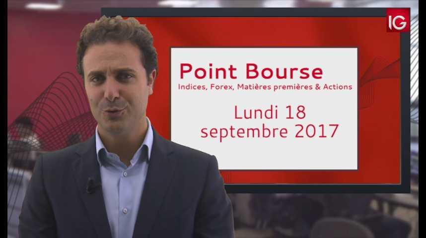 Illustration pour la vidéo Point Bourse IG du 18.09.2017