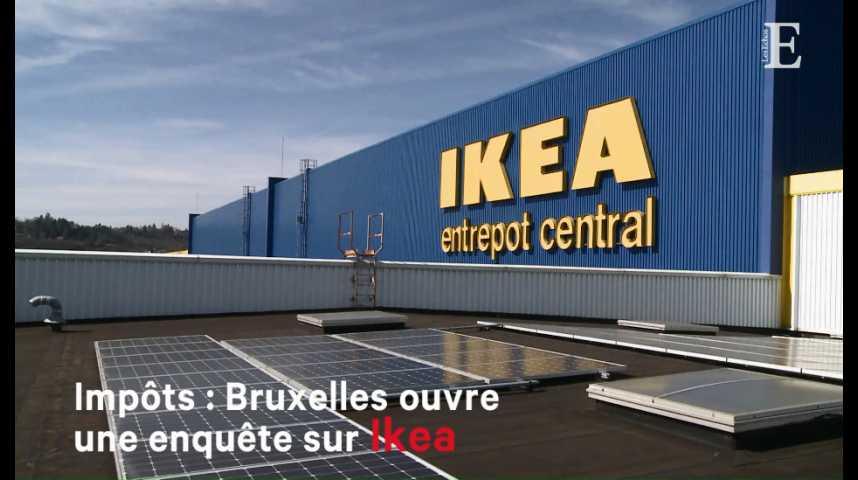 Illustration pour la vidéo Impôts : Bruxelles ouvre une enquête sur Ikea