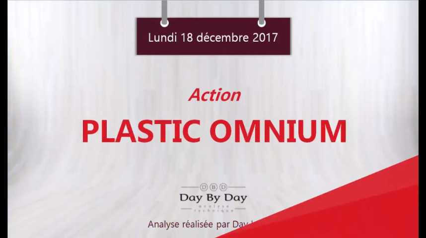 Illustration pour la vidéo Action Plastic Omnium : gap haussier et nouveau plus haut historique - Flash analyse IG 18.12.2017