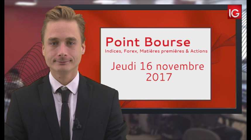 Illustration pour la vidéo Point Bourse IG du 16.11.2017