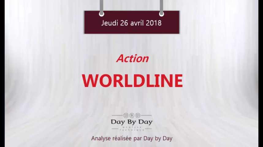 Illustration pour la vidéo Action Worldline : impulsion attendue vers le plus haut historique - Flash analyse IG 26.04.2018