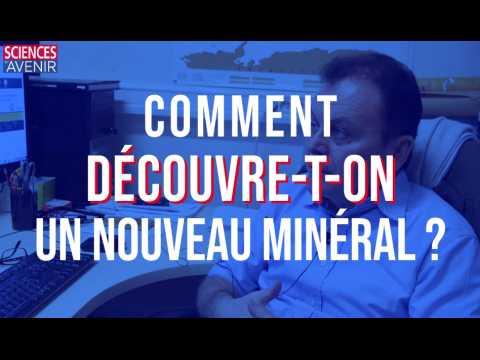 """""""Pour découvrir un nouveau minéral, il faut de la chance !"""""""