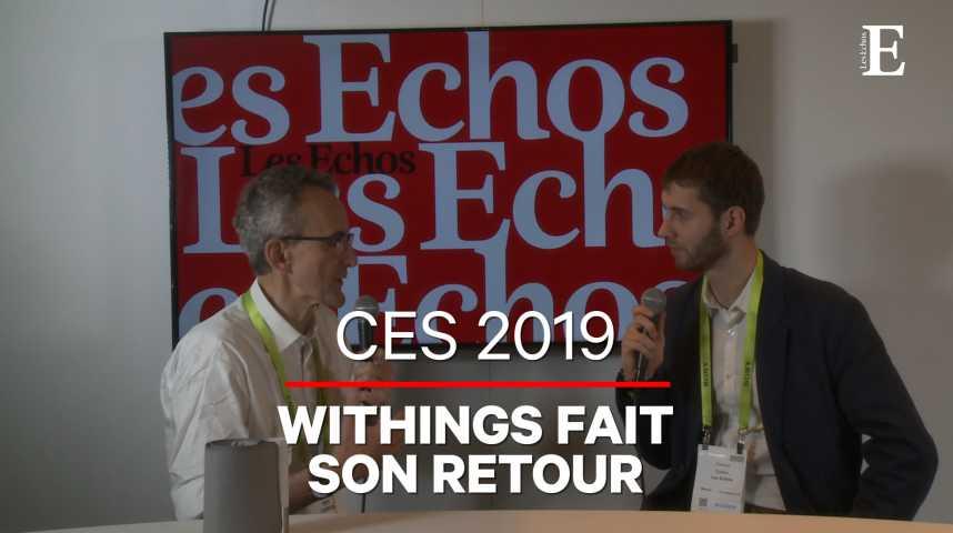 Illustration pour la vidéo CES 2019 : Withings fait son retour