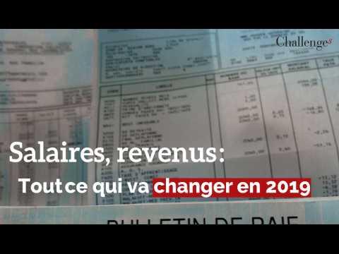Salaires, revenus : Ce qui va changer en 2019
