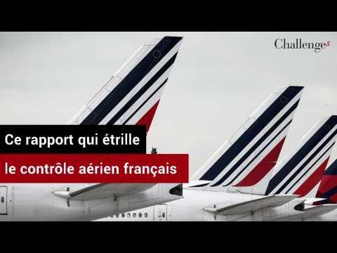 Ce rapport qui étrille le contrôle aérien français