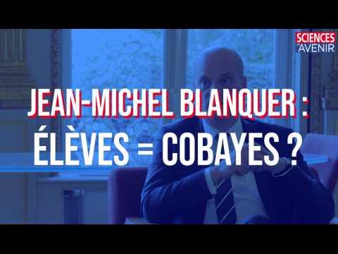 EXCLU. Jean-Michel Blanquer et les élèves cobayes