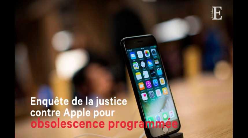 Illustration pour la vidéo La justice ouvre une enquête contre Apple pour obsolescence programmée