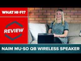 Naim Mu-so Qb wireless speaker review