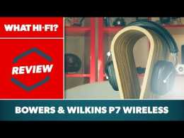 Bowers & Wilkins P7 Wireless headphones review