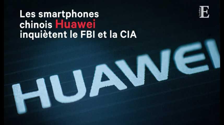 Illustration pour la vidéo Les smartphones chinois Huawei inquiètent le FBI et la CIA