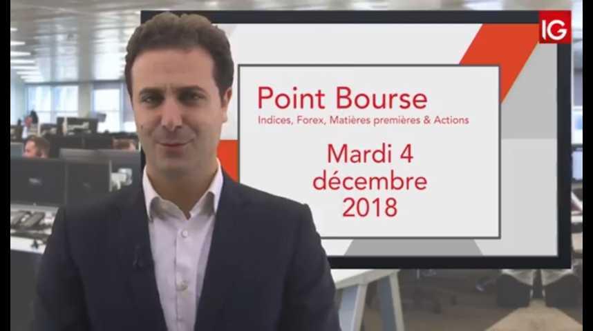 Illustration pour la vidéo Point Bourse IG du mardi 4 décembre 2018