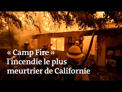« Camp Fire » : l'incendie le plus meurtrier de Californie