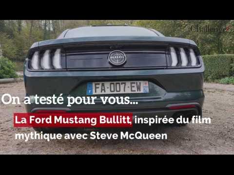 On a testé pour vous... La Ford Mustang Bullitt inspirée du film mythique avec Steve McQueen