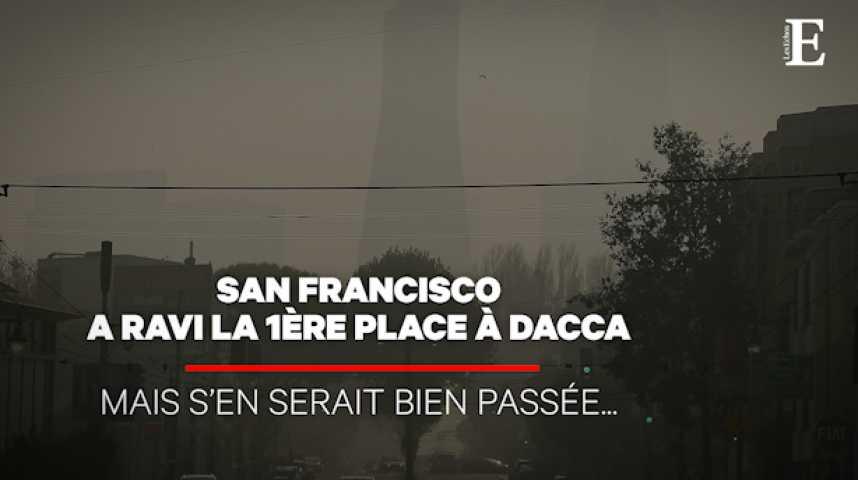 Illustration pour la vidéo Les incendies ont fait de San Francisco la ville plus polluée du monde