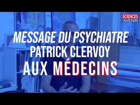 Un message de Patrick Clervoy à ses confrères