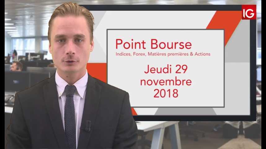 Illustration pour la vidéo Point Bourse IG du Jeudi 29 novembre 2018