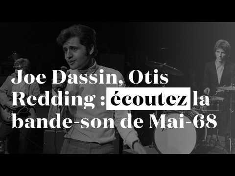 De Joe Dassin à Otis Redding : écoutez la bande-son de Mai-68