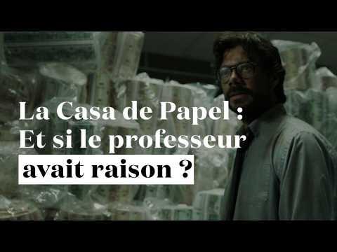"""""""La Casa de Papel"""" : et si le professeur avait raison ?"""