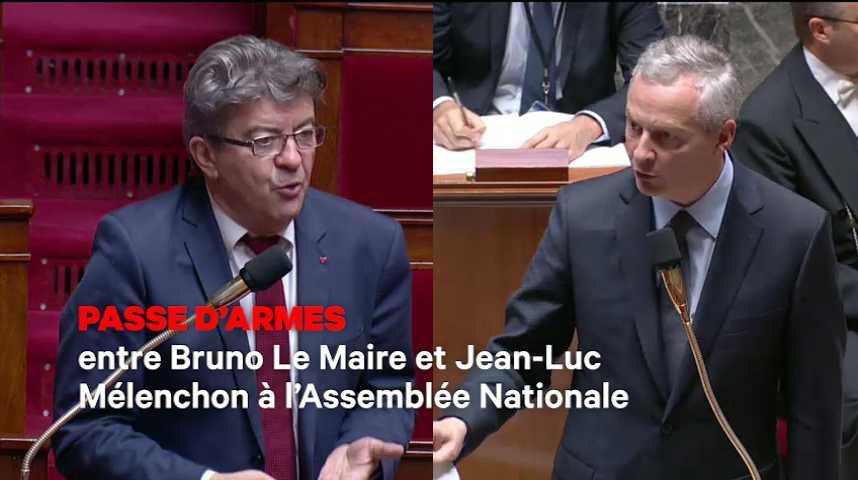 Illustration pour la vidéo Passe d'armes entre Bruno Le Maire et Jean-Luc Mélenchon à l'Assemblée Nationale