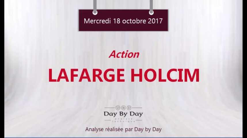 Illustration pour la vidéo Action Lafarge Holcim : accélération baissière attendue - Flash analyse IG 18.10.2017
