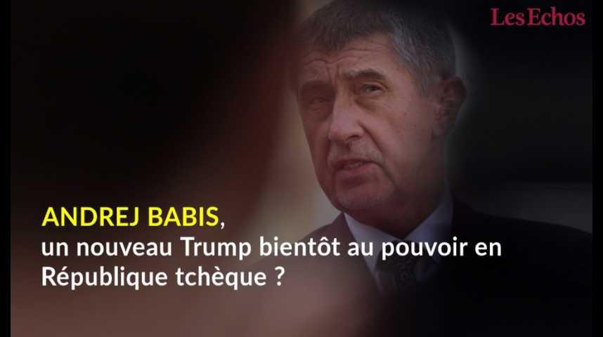 Illustration pour la vidéo Andrej Babis, un nouveau Trump bientôt au pouvoir en République tchèque ?