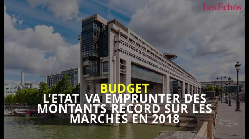 Illustration pour la vidéo Budget : l'Etat va emprunter des montants record sur les marchés en 2018