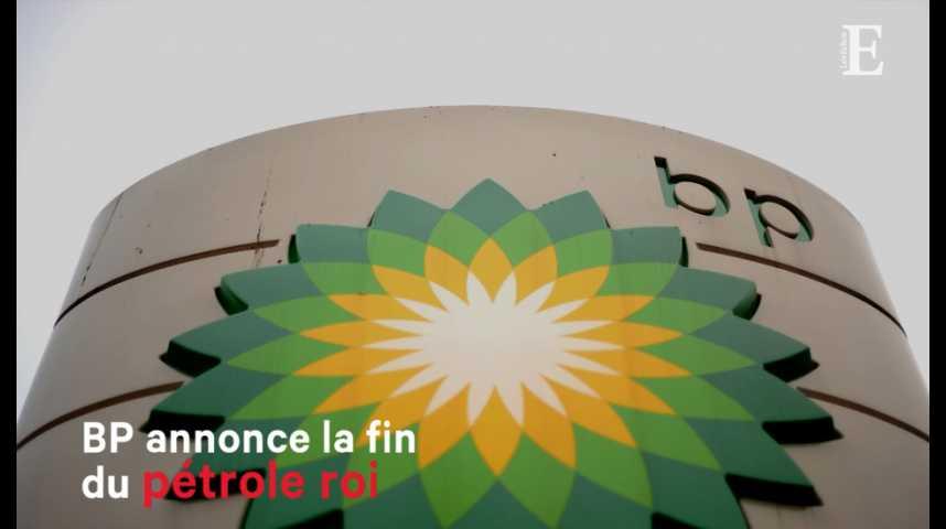 Illustration pour la vidéo BP annonce la fin du pétrole roi