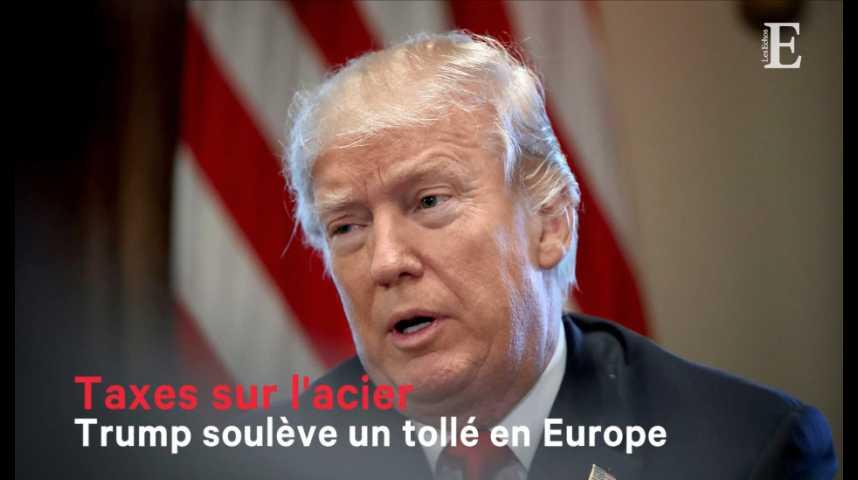 Illustration pour la vidéo Taxes sur l'acier : Trump soulève un tollé en Europe