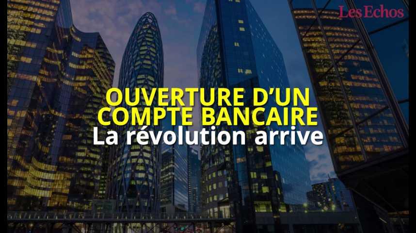 Illustration pour la vidéo Ouverture d'un compte bancaire : la révolution arrive