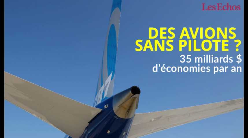Illustration pour la vidéo Des avions sans pilote ? 35 milliards de dollars d'économies par an