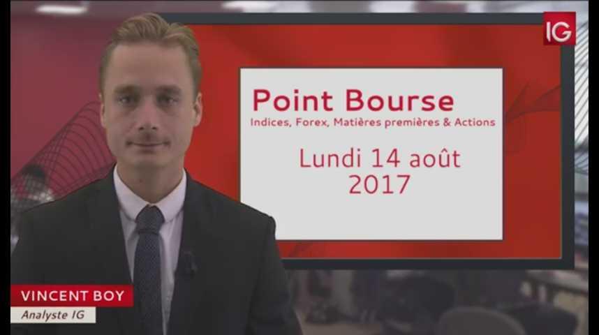Illustration pour la vidéo Point Bourse du lundi 14 août 2017