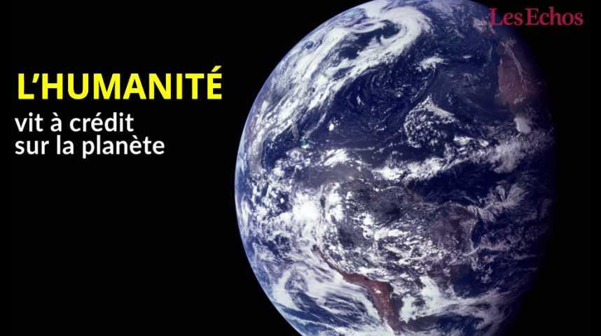 Illustration pour la vidéo L'humanité vit désormais à crédit sur la planète