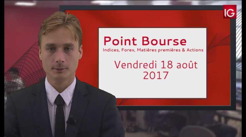 Illustration pour la vidéo Point Bourse du 18.08.2017