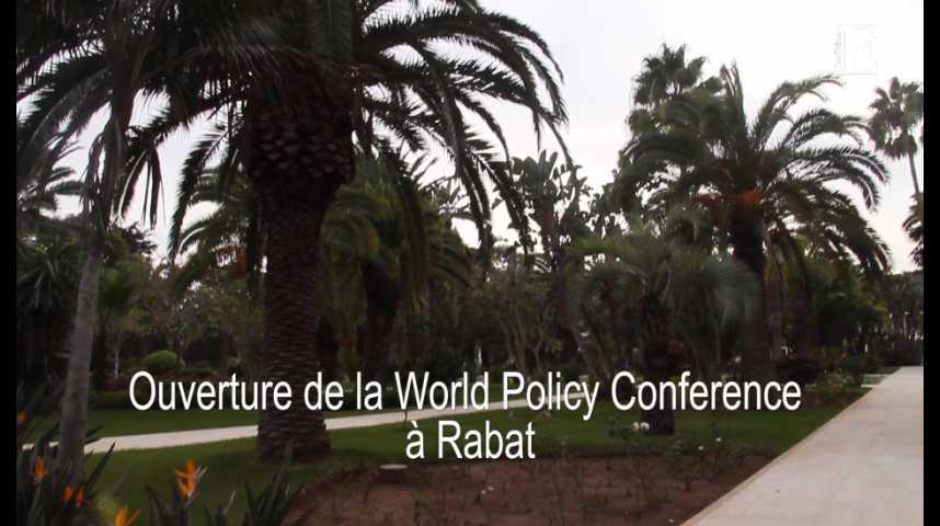 Illustration pour la vidéo Ouverture de la World Policy Conference ce vendredi à Rabat