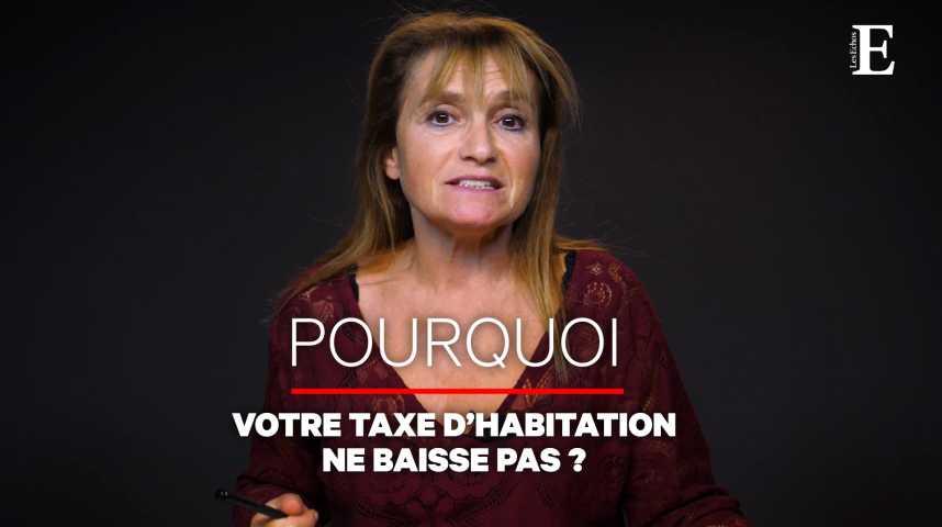 Illustration pour la vidéo Pourquoi votre taxe d'habitation ne baisse pas