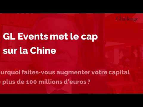 GL Events met le cap sur la Chine