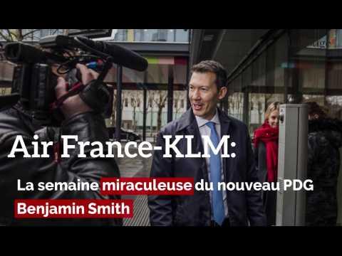 Air France-KLM: la semaine miraculeuse du PDG Benjamin Smith