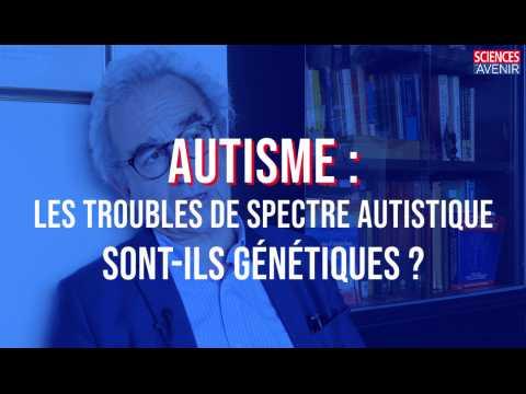 Autisme : y a-t-il une composante génétique ?