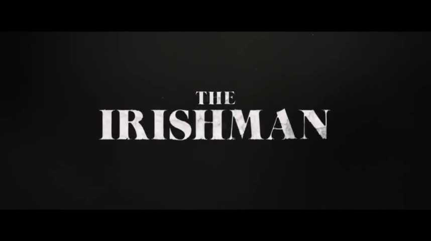 The Irishman - Teaser 4 - VO - (2018)