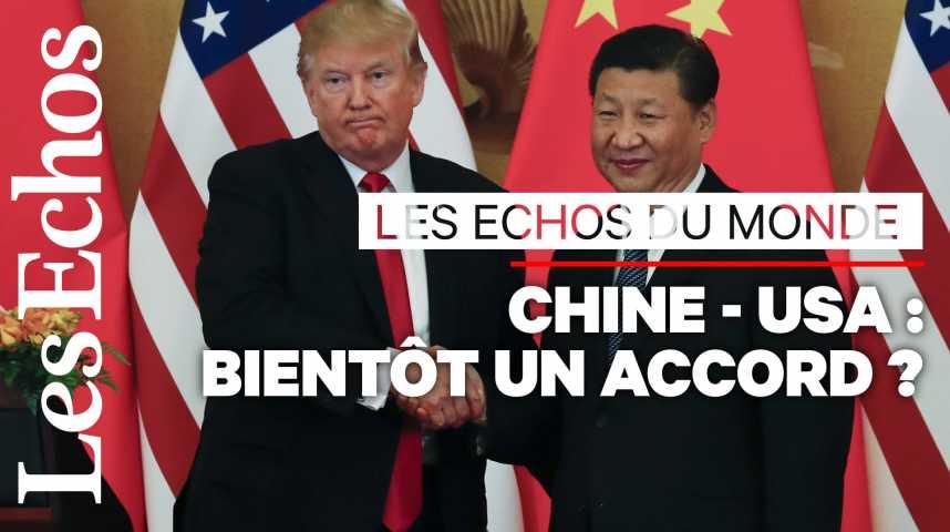Illustration pour la vidéo Guerre commerciale : bientôt un accord entre les Etats-Unis et la Chine ?