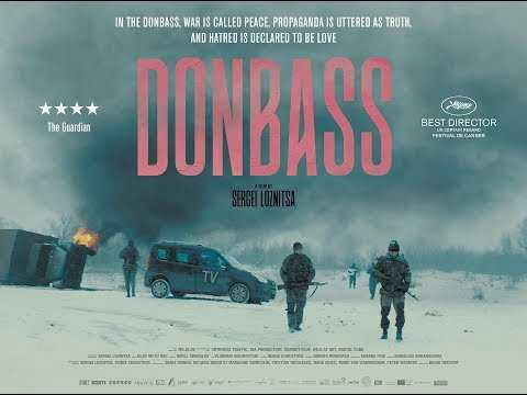 DONBASS Official UK HD Theatrical Trailer