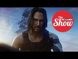 The PC Gamer Show 165: The big E3 recap show, featuring Cyberpunk 2077