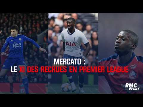 Mercato : le XI des recrues en Premier League